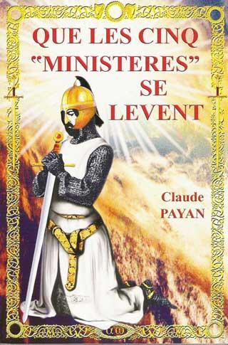 Que les Cinq Ministères se Levent