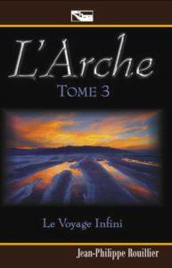 L'Arche - Le Voyage Infini