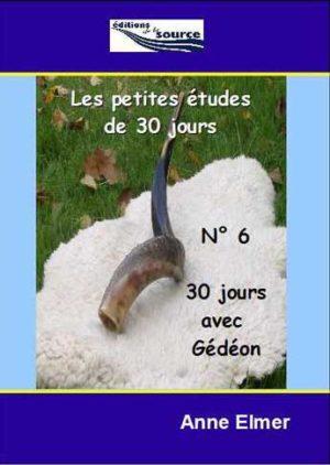 30 jours - Gédéon