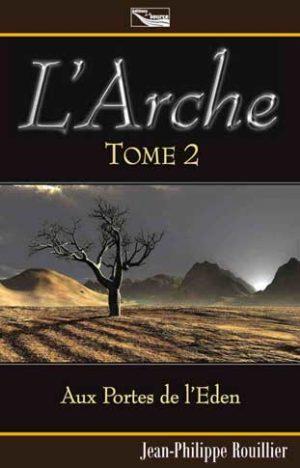 L'Arche - Aux Portes de L'Eden