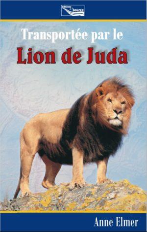 Transportée par le Lion de Juda