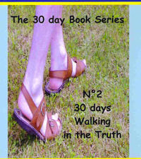 30 days - Walking in the Truth